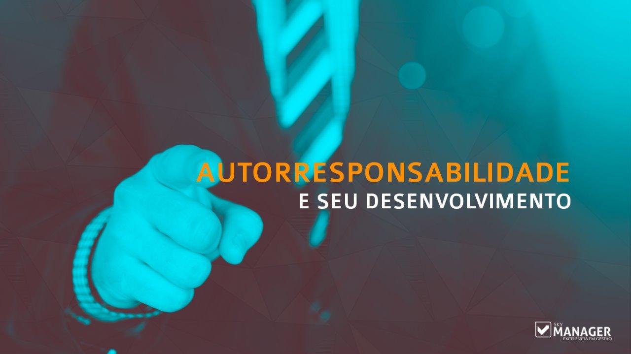 Autorresponsabilidade e seu desenvolvimento